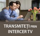 Transmiteti prin Intercer Tv - popularitate, vizibilitate, flexibilitate, HD, afisare live, profil, statistici, preluare din RSS